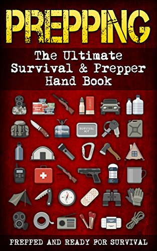 Prepping: The Ultimate Survival & Prepper Hand Book ( 5 in 1 ) by [Woods, Fredrick M.]