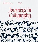 Journeys in Calligraphy: Inspiring Sc...