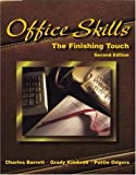 img - for Office Skills: The Finishing Touch book / textbook / text book