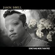 Something More Than Free [Explicit]