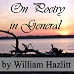 On Poetry in General | William Hazlitt
