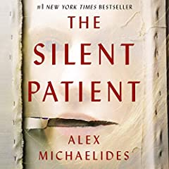 Instant number-one New York Times best seller This program includes a bonus interview with the author. The Silent Patient is a shocking psychological thriller of a woman's act of violence against her husband - and of the therapist obsessed ...