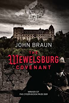 The Wewelsburg Covenant by [Braun, John]