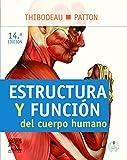 Estructura y funcion del cuerpo humano + StudentConsult en espanol (Spanish Edition)