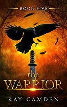 The Warrior (The Alignment Book 5) by [Camden, Kay]