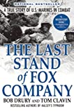 Book cover for The Last Stand of Fox Company: A True Story of U.S. Marines in Combat