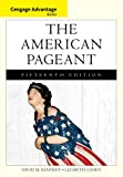 Cengage Advantage Books: the American Pageant, Kennedy, David and Cohen, Lizabeth, 1133959725