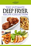 The Ultimate Deep Fryer Recipe Collection