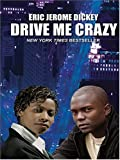 Drive Me Crazy, Eric Jerome Dickey, 0786270330