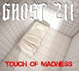 Touch of Madness by Ghost 211