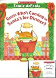 Guess Who's Coming to Santa's for Dinner? Book and Audiocassette Tape Set