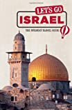 Let s Go Israel: The Student Travel Guide (Let s Go: Israel & the Palestinian Territories)