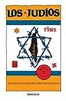Los judíos : 2000 años perseguidos, 50 años perseguidores par