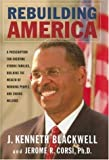 Rebuilding America, John Kenneth Blackwell and Jerome R. Corsi, 1581825013