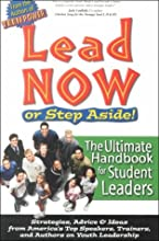 Lead Now - or Step Aside!