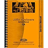 New Service Manual Made for Allis Chalmers AC Tractor Model CA