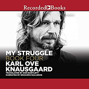 My Struggle, Book 4 Audiobook