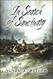 In Search of Sanctuary, Susan A. Buelow, 1608139573