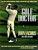 Golf Doctor, John Jacobs and Dick Aultman, 1558217959