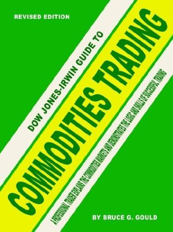 Dow Jones Irwin Guide To Commodities Trading
