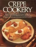 Crepe Cookery, Mable Hoffman, 0912656514