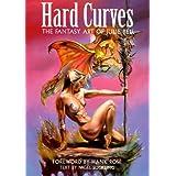Hard Curves: The Fantasy Art of Julie Bell