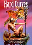 Hard Curves: The Fantasy Art of Julie Bell