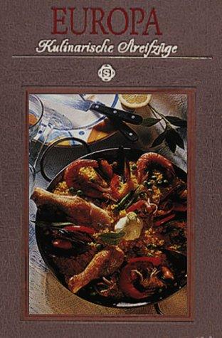 Europa - Kulinarische Streifzüge