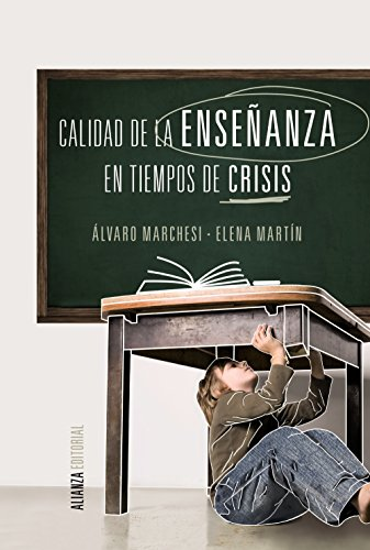 Calidad de la enseñanza en tiempos de crisis / Quality of Teaching in Times of Crisis (Spanish Edition)