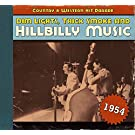 Dim Lights, Thick Smoke & Hillbilly Music: Country & Western Hit Parade 1954