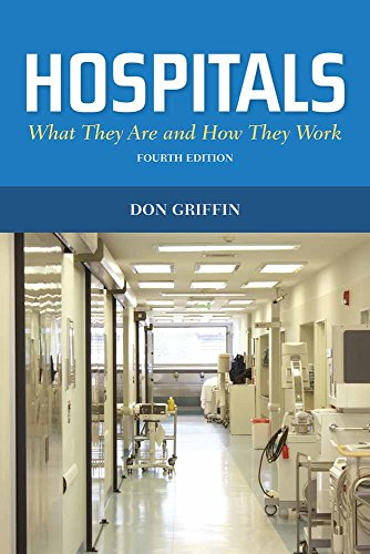 Pdf download hospitals what they are and how they work griffin pdf download hospitals what they are and how they work griffin hospitals full epub by donald j griffin fandeluxe Gallery