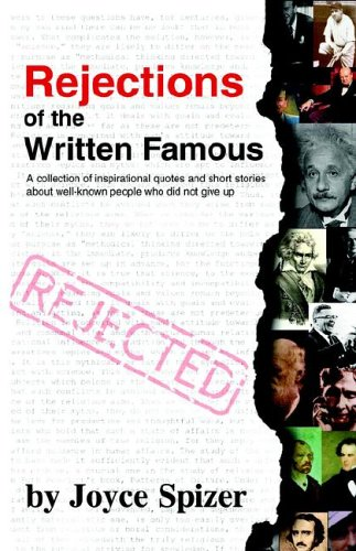 Rejections of the Written Famous