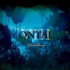 QNTAL VIII: Nachtblume