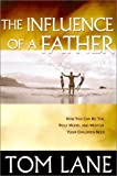 The Influence of a Father, Tom Lane and Jimmy Evans, 096474354X