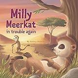 Milly the Meerkat in Trouble Again