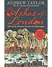 The Ashes of London: 1666. As the city burns, the hunt for a killer beginns.: Book 1