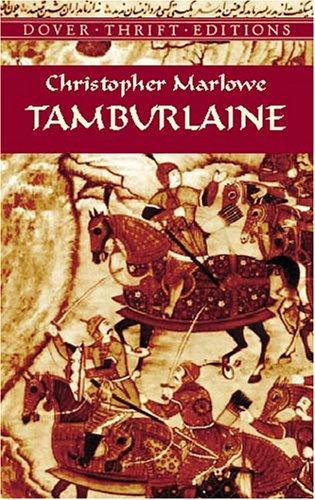 Tamburlaine (Dover Thrift Editions)