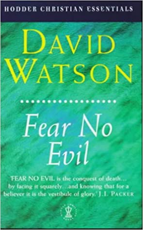 Read Fear No Evil (Hodder Christian Essentials) PDF, azw (Kindle)