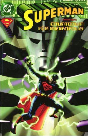 Superman, Sonderbände, Bd.4, Countdown für Metropolis