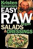 Kristen Suzanne's EASY Raw Vegan Salads