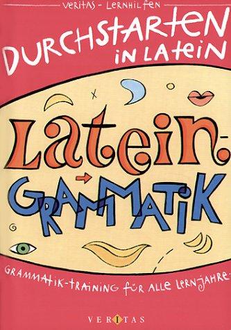 Durchstarten in Latein, Latein-Grammatik