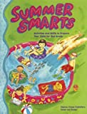 Summer Smarts: Activities and Skills to Prepare Your Child for Second Grade