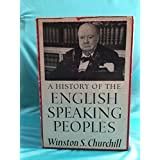 A History of the English Speaking Peoples (4 Volume Set)