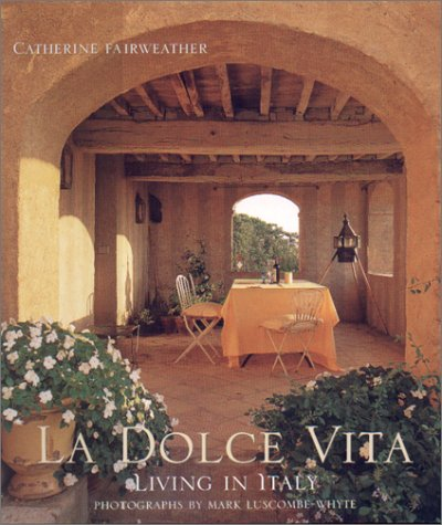 La Dolce Vita: Living in Italy pdf epub