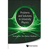 Problems and Solutions in University Physics (Newtonian Mechanics, Oscillations & Waves, Electromagnetism)