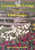 img - for Lessons for Living from the 23rd Psalm book / textbook / text book