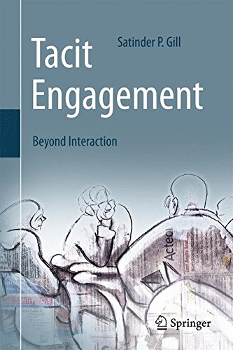 Tacit Engagement: Beyond Interaction