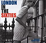 London in the Sixties, George Perry, 1862054061