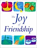 The Joy of Friendship, , 1930408021