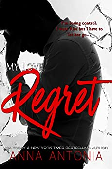 My Love Regret by [Antonia, Anna]
